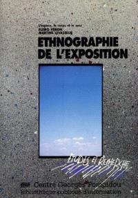 Ethnographie de l'exposition : l'espace, le corps et le sens