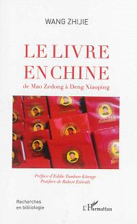 Le livre en Chine : de Mao Zedong à Deng Xiaoping