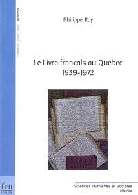 Le livre français au Québec, 1393-1972