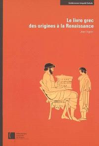 Le livre grec, des origines à la Renaissance