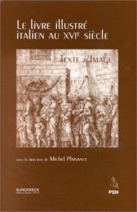 Le livre illustré italien au XVIe siècle : texte-image : actes du colloque