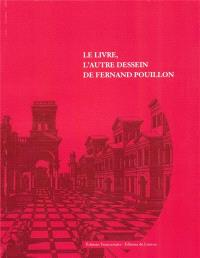 Le livre, l'autre dessein de Fernand Pouillon