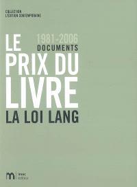 Le prix du livre : 1981-2006 : la loi Lang