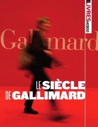 Le siècle de Gallimard