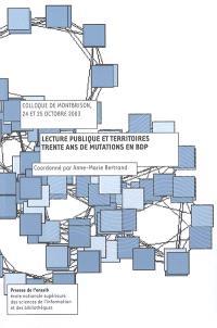 Lecture publique et territoires : trente ans de mutations en BDP : colloque de Montbrison, 24-25 octobre 2003