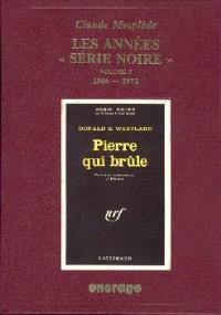 Les années Série noire : bibliographie critique d'une collection policière. Volume 3, 1966-1972