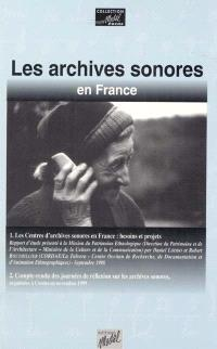 Les archives sonores en France