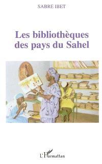 Les bibliothèques des pays du Sahel et leur conservation : documentaire