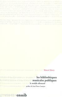 Les bibliothèques musicales publiques, le modèle allemand (1902-1997)