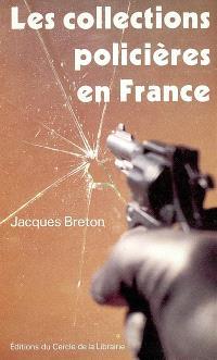 Les collections policières en France : au tournant des années 1990