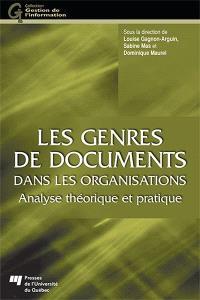Les genres de documents dans les organisations  : analyse théorique et pratique