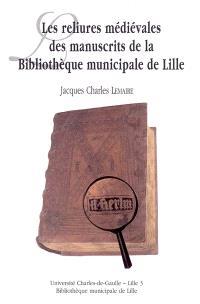 Les reliures médiévales des manuscrits de la Bibliothèque municipale de Lille