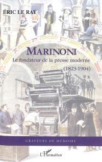 Marinoni : le fondateur de la presse moderne (1823-1904)
