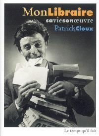 Mon libraire, sa vie, son oeuvre : chroniques