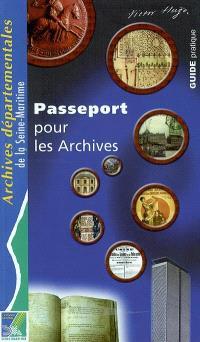 Passeport pour les archives : guide pratique