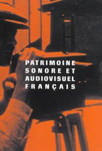 Patrimoine sonore et audiovisuel français : entre archives et témoignages : guide de recherche en sciences sociales