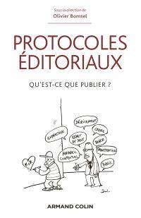 Protocoles éditoriaux : qu'est-ce que publier ?