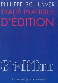 Traité pratique d'édition