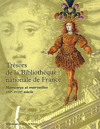 Trésors de la Bibliothèque nationale de France. Volume 1, Mémoires et merveilles : VIIIe-XVIIIe siècle