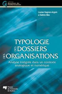 Typologie des dossiers des organisations  : analyse intégrée dans un contexte analogique et numérique