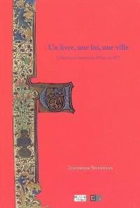Un livre, une foi, une ville : le bréviaire manuscrit d'Uzès de 1472 : médiathèque d'Uzès, 8 avril-16 juillet 2005
