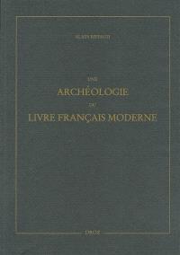 Une archéologie du livre français moderne