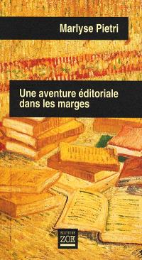 Une aventure éditoriale dans les marges