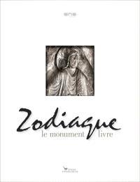 Zodiaque : le monument livre