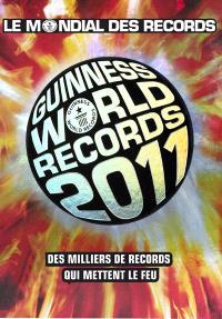 Le mondial des records 2011 = Guinness world records 2011