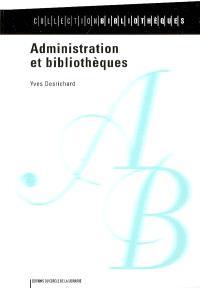 Administration et bibliothèques