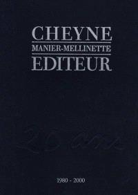 Cheyne, 1980-2000
