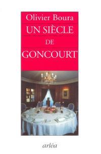 Un siècle de Goncourt