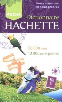 Dictionnaire Hachette encyclopédique de poche : 50.000 mots