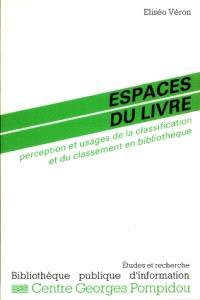 Espaces du livre : perception et usages de la classification et du classement en bibliothèque