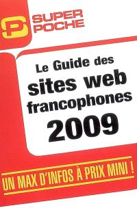 Guide des sites Web francophones 2009