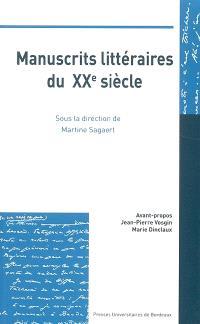 Manuscrits littéraires du XXe siècle : conservation, valorisation, interprétation, édition