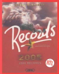 Records 2005 : 2.500 records