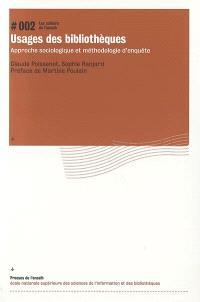Usages des bibliothèques : approche sociologique et méthodologie d'enquête