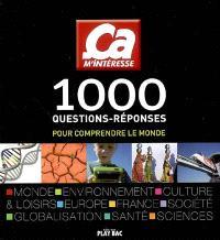 1.000 questions-réponses pour comprendre le monde