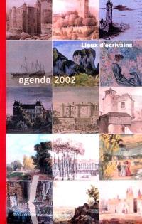 Agenda 2002 : lieux d'écrivains