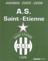 Agenda officiel AS Saint-Etienne : 2005-2006