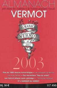 Almanach Vermot 2003 : petit musée des traditions et de l'humour populaires français
