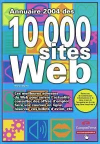 Annuaire 2004 des 10 000 sites Web