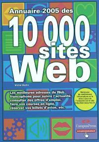 Annuaire 2005 des 10.000 sites Web