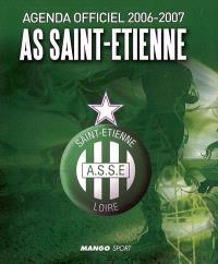 AS Saint-Etienne : agenda officiel 2006-2007