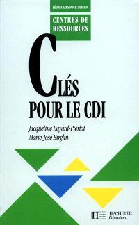 Clés pour le CDI