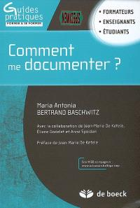 Comment me documenter ? : formateurs, enseignants, étudiants