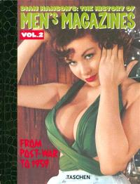 Dian Hanson's The history of men's magazines. Volume 2, Post-war to 1959