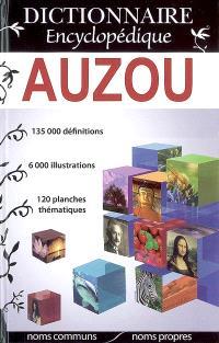 Dictionnaire encyclopédique Auzou : noms communs, noms propres
