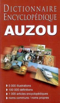 Dictionnaire encyclopédique Auzou 2006 : noms communs, noms propres